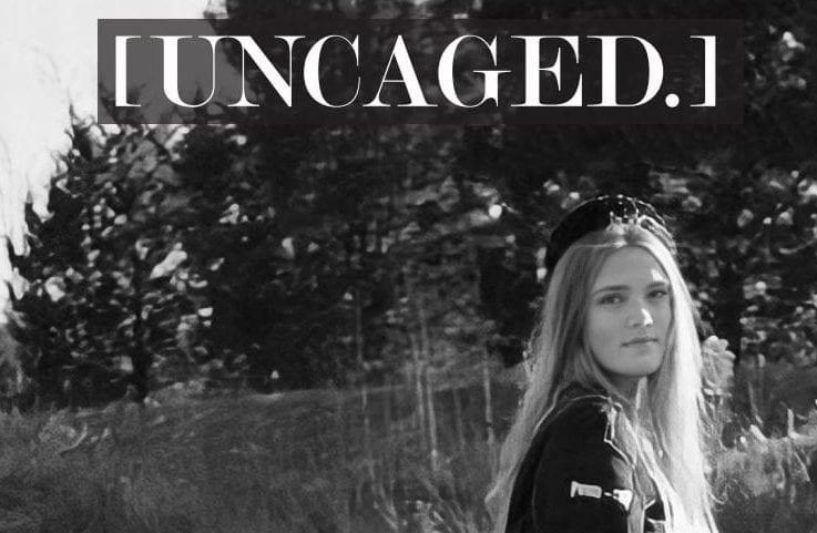 [Uncaged.] Volume 6, Issue 1